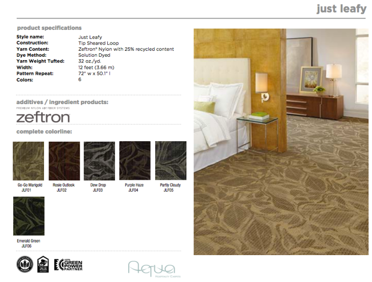 The Bloom Collection:  Just Leafy made by Aqua Hospitality with Zeftron nylon